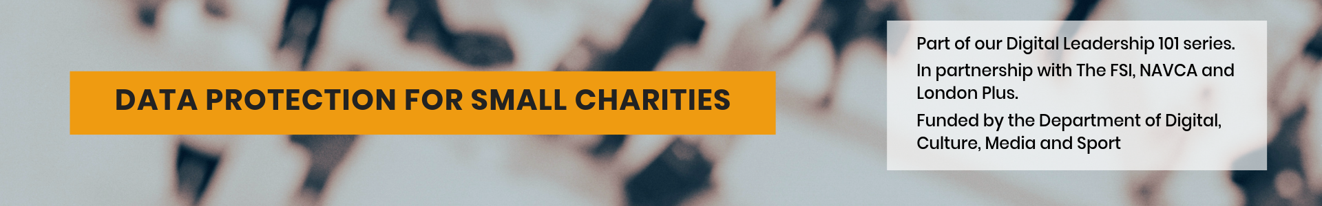 Data Protection for small charities blog header, text on image of crowd of people