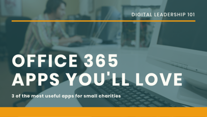 Office 365 useful apps for charities